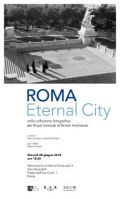 Roma Eternal City nella collezione fotografica del Royal Institute of British Architects